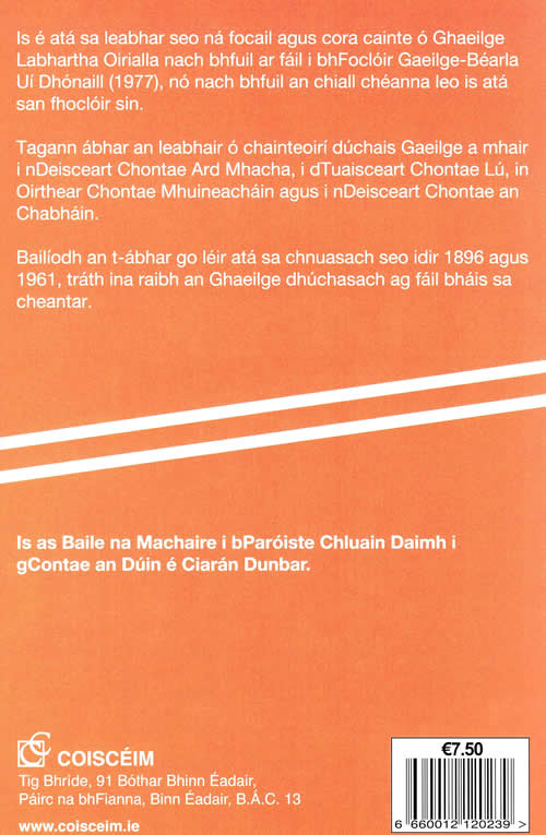 Cnuasach Focal as Oirialla Ciaran Dunbar Focloir Gaeilge - Gaelige Irish language dictionary from Oriel South-east Armagh
