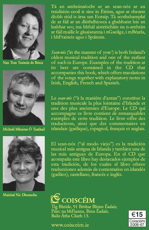Nan Tom Teaimín de Búrca Mícheál Mhuirne Ó Tuathaill Máiréad Nic Dhonncha Jean-Yves Bérious Sean Nós Al modo Viejo Á la maniére d'antan In the manner of Yore