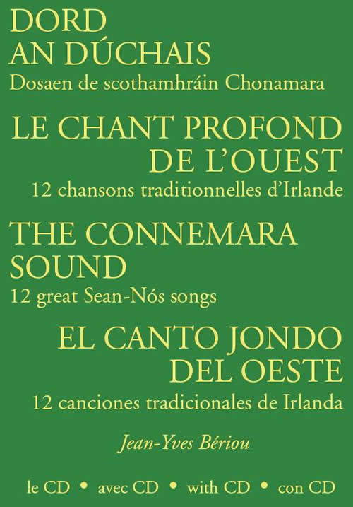 Dosean de Scothamhráin Chonamara Douze Chansons traditionelles d'Irlande Twelve Great Sean-Nós Songs of Ireland 12 Canciones Tradicionales de Irlanda