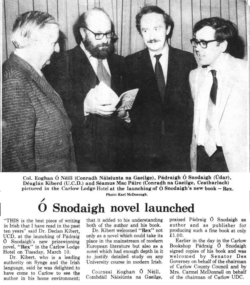 Colonel Eoghan O Neill Pádraig Ó Snodaigh Déaglán Kiberd, Séamus Mac Páirc Carlow Lodge Hotel 1981Launch of prizewinning novel welcomed by Senator Des Governey chairman of Carlow County Council